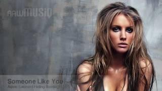 Someone Like You - Adele (Leonard Halling Bootleg)