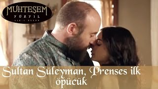 Sultan Süleyman Prenses İlk Öpücük 31 Bölüm