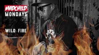 Madchild - Wild Fire (Produced By Young Aspect) #MadchildMondays