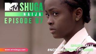 MTV Shuga Naija: Episode 7