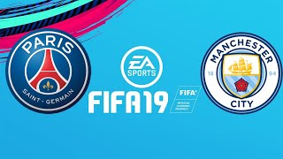 FIFA 19 PSG VS MANCHESTER CITY
