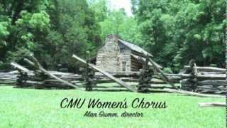 Music in My Mother's House -- CMU Women's Chorus 2011