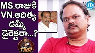 V N Aditya Clarifies A Rumour On Him || Frankly With TNR || Talking Movies