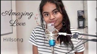 Amazing Love // Hillsong English x Tamil