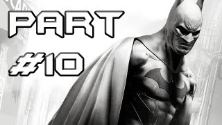 BATMAN Arkham City Gameplay Walkthrough - Part 10 - Track Down the Fries Suit (Let's Play)