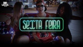 Sexta-Feira - Dan Lellis Ft. Pacificadores (Official Video)