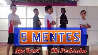 5 mentes - Mc Davi e Mc Pedrinho - Coreografia | Cia Mais Dança