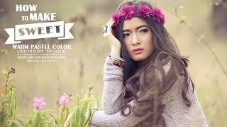 lightroom tutorial blend and retouch sweet warm color effect