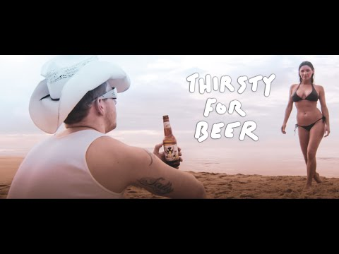 Best Beer Ad Ever Thirsty For Beer HD