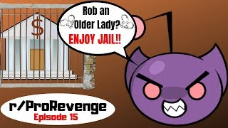 Pro Revenge: Ep 15 Financial Adviser Steals From Older Lady...Face Justice!