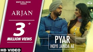 New Punjabi Songs 2017 | Pyar Hoyi Janda Ae | Nooran Sisters | Arjan | Roshan Prince | Prachi Tehlan