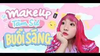 Make up tâm sự buổi sáng - Trần Ngọc Cát Phương