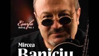 Mircea Baniciu - Cu tine in gand (2008)