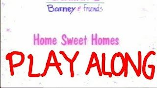 Home Sweet Homes Play Along