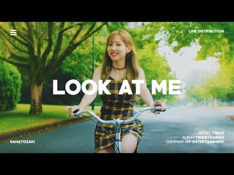 TWICE (트와이스) - Look At Me (날 바라바라봐) | Line Distribution