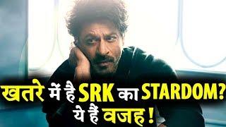 Shaharukh Khan's Stardom is in Danger?