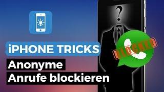 Anonyme Anrufe am iPhone blockieren | iPhone-Tricks.de