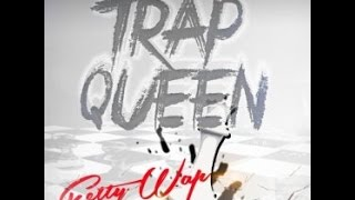 Fetty Wap Trap Queen instrumental