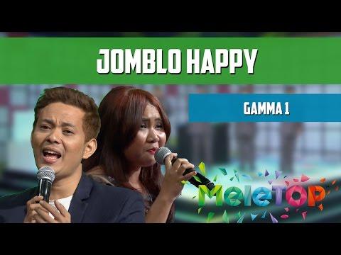 Download Lagu Gamma 1 - Jomblo Happy - MeleTOP Persembahan LIVE Episod 204 [27.9.2016]