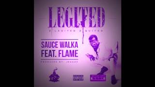Sauce Walka Feat. Flame - 2 Legited 2 Quited (Chopped Not Slopped)