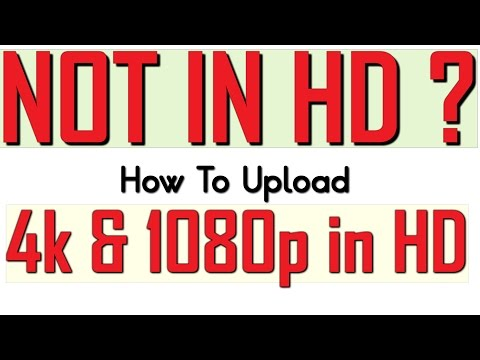 Xxx Mp4 YouTube Video Not In HD How To Upload 4k HD Videos Properly On YouTube 3gp Sex