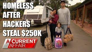 Celebrity chef homeless after hackers steak $250k | A Current Affair Australia