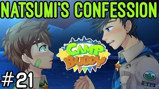 Natsumi Pours Out His Feelings - Camp Buddy Part 21
