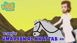 Stories Of Sahaba - Companions Of The Prophet | Umar Ibn Al Khattab (RA) | Islamic Kids Stories