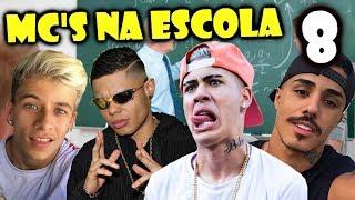 MC'S NA ESCOLA 8 (Mc Lan, Mc Kevinho, Mc Pedrinho, Mc Livinho, Mc Fioti..)