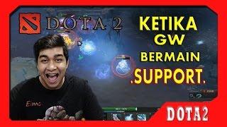Dota 2 INDONESIA - Ketika GW Bermain Support !! ( NGAKAK )