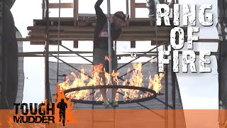 Ring Of Fire (2015 Obstacles) | Tough Mudder