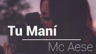 Mc Aese - Tu maní | Cover por Mitzzy Yamet (Live Session)