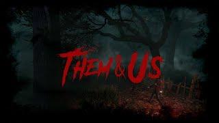 Them & Us – Demo v1.0.0 Game Trailer  - Download Now