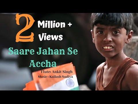 Xxx Mp4 Sare Jahan Se Accha By Kailash Sudiya Feat Ankit Singh 3gp Sex