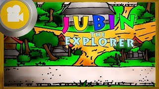 JUBIN the Explorer