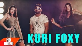 Kuri Foxy (Full Song) | Bilal Ahmad Feat Shruti Chhangani | Latest Punjabi Song 2016 | Speed Records