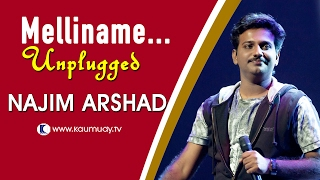 Melliname Melliname | Unplugged Version by Najim Arshad | Kaumudy TV