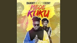 Mede Kuku (feat. Ebony)