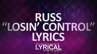 Russ - Losin Control Lyrics