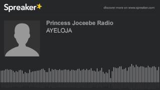 AYELOJA (part 2 of 6)