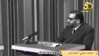 فيديو نادرة للشيخ الشعراوى عن القضاء والقدر