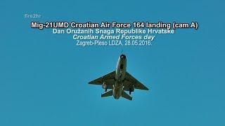 Mig-21UMD Croatian Air Force 164 landing (cam A)(DanOSRH, Zagreb-Jarun 28.05.2016.)