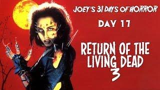 31 Days of Horror: Return of the Living Dead 3 (1990)