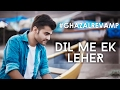 Dil Me Ek Leher Si Uthi Ghulam Ali Nasir Kazmi GhazalRevamp By Dhaval Kothari mp3