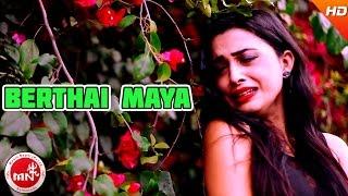 New Nepali Modern Song | Berthai Maya - Anju Panta | Ft.Bebo & Aryan