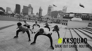 #KKSQUAD ft.Ucop - Bruk Out Dance Routine