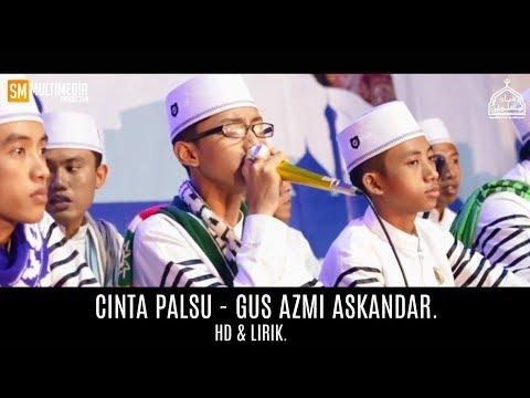 Download CINTA PALSU - GUS AZMI ASKANDAR. HD + LIRIK. free