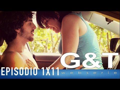 G&T webserie 1x11 reloaded