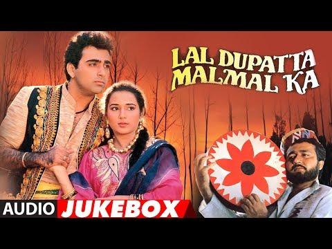 Xxx Mp4 Lal Dupatta Malmal Ka Hindi Movie 1989 Audio Jukebox Gulshan Kumar Viverly Sahil 3gp Sex