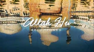 Allah+Hu+-+Recomposed+%7C+Nimish+Shrivastava